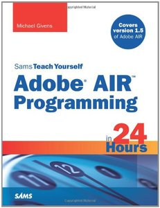 Sams Teach Yourself Adobe AIR Programming in 24 Hours-cover