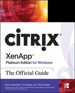 Citrix XenApp Platinum Edition for Windows: The Official Guide, 4/e-cover