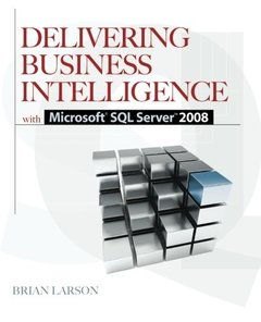 Delivering Business Intelligence with Microsoft SQL Server 2008, 2/e (Paperback)-cover