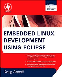 Embedded Linux Development Using Eclipse (Paperback)