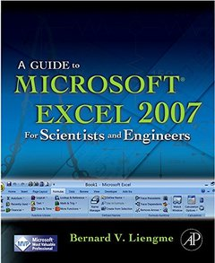 Guide to Microsoft Excel 2007 for Scientists and Engineers, 4/e (Paperback)-cover