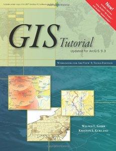 GIS Tutorial: Workbook for ArcView 9, 3/e-cover