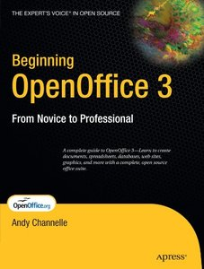 Beginning OpenOffice 3: From Novice to Professional (Paperback)-cover