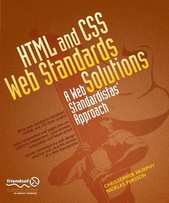 HTML and CSS Web Standards Solutions: A Web Standardistas' Approach-cover