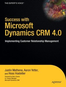 Success with Microsoft Dynamics CRM 4.0: Implementing Customer Relationship Management-cover