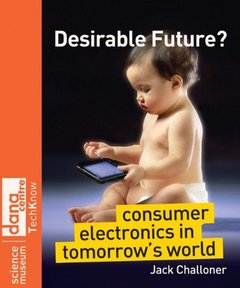 Desirable Future: Consumer Electronics in Tomorrow's World-cover