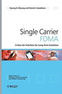 Single Carrier FDMA: A New Air Interface for Long Term Evolution-cover