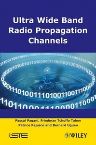 Ultra Wide Band Radio Propagation Channel-cover