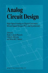 Analog Circuit Design: High Speed Analog-to-Digital Converters; PLLs and Synthesizers-cover
