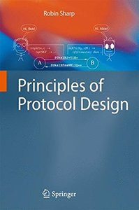 Principles of Protocol Design (Hardcover)
