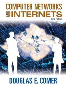 Computer Networks and Internets (5th Edition) (Hardcover)-cover