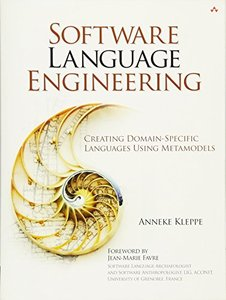 Software Language Engineering: Creating Domain-Specific Languages Using Metamodels (Paperback)-cover