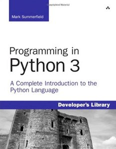 Programming in Python 3: A Complete Introduction to the Python Language (Paperback)-cover