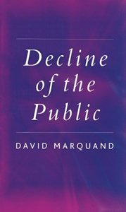 Decline of the Public: The Hollowing Out of Citizenship-cover