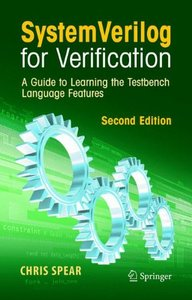 SystemVerilog for Verification: A Guide to Learning the Testbench Language Features, 2/e (Hardcover)-cover