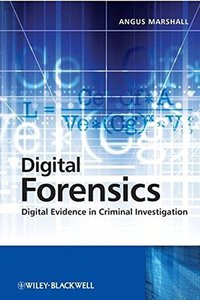 Digital Forensics: Digital Evidence in Criminal Investigations (Hardcover)-cover