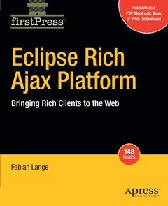 Eclipse Rich Ajax Platform: Bringing Rich Client to the Web (Firstpress)-cover