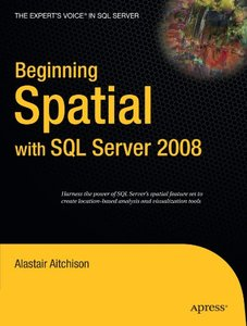 Beginning Spatial with SQL Server 2008 (Paperback)-cover