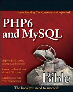 PHP 6 and MySQL 6 Bible (Paperback)-cover