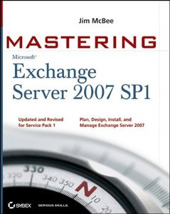 Mastering Microsoft Exchange Server 2007 SP1, 2/e-cover