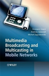 Multimedia Broadcasting and Multicasting in Mobile Networks (Hardcover)