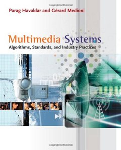 Multimedia Systems: Algorithms, Standards, and Industry Practices (Paperback)-cover