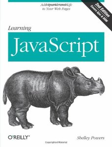 Learning JavaScript: Add Sparkle and Life to Your Web Pages, 2/e (Paperback)-cover