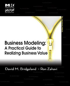 Business Modeling: A Practical Guide to Realizing Business Value (The MK/OMG Press) (Paperback)-cover