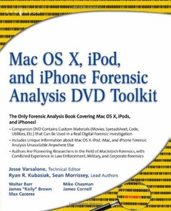 Mac OS X, iPod, and iPhone Forensic Analysis DVD Toolkit (Paperback)-cover
