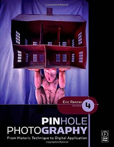 Pinhole Photography: From Historic Technique to Digital Application, 4/e (Paperback)-cover