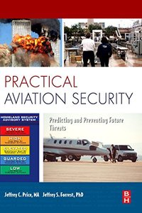 Practical Aviation Security: Predicting and Preventing Future Threats-cover