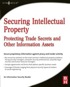 Securing Intellectual Property: Protecting Trade Secrets and Other Information Assets (Paperback)-cover