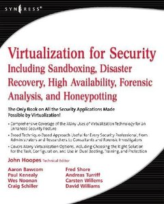 Virtualization for Security: Including Sandboxing, Disaster Recovery, High Availability, Forensic Analysis, and Honeypotting (Paperback)-cover