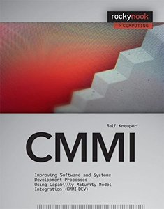 CMMI: Improving Software and Systems Development Processes Using Capability Maturity Model Integration (Paperback)