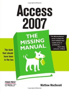 Access 2007: The Missing Manual (Paperback)-cover