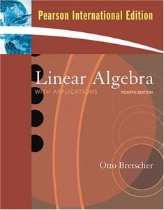 Linear Algebra with Applications, 4/e (IE-Paperback)