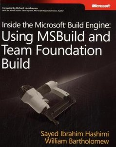 Inside the Microsoft Build Engine: Using MSBuild and Team Foundation Build (Paperback)-cover