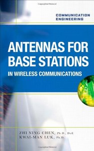 Antennas for Base Stations in Wireless Communications (Hardcover)