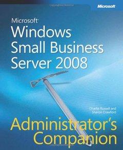 Windows Small Business Server 2008 Administrator's Companion (Hardcover)-cover