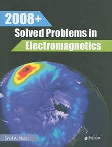 2008+ Solved Problems in Electromagnetics (Paperback)