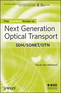 The ComSoc Guide to Next Generation Optical Transport: SDH/SONET/OTN (Paperback)-cover