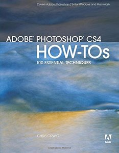Adobe Photoshop CS4 How-Tos: 100 Essential Techniques-cover