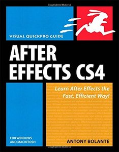 After Effects CS4 for Windows and Macintosh: Visual QuickPro Guide (Paperback)-cover