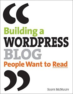 Building a WordPress Blog People Want to Read-cover