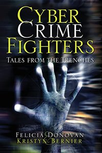 Cyber Crime Fighters: Tales from the Trenches (Paperback)-cover