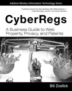 CyberRegs: A Business Guide to Web Property, Privacy, and Patents (Paperback)-cover