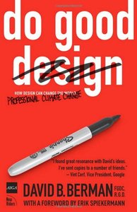 Do Good Design: How Designers Can Change the World-cover