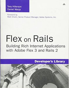 Flex on Rails: Building Rich Internet Applications with Adobe Flex 3 and Rails 2 (Paperback)-cover