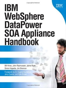 IBM WebSphere DataPower SOA Appliance Handbook (Hardcover)-cover