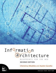 Information Architecture: Blueprints for the Web, 2/e-cover